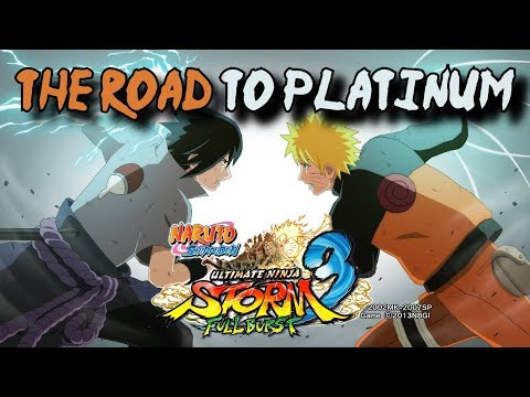 Naruto Ultimate Ninja Storm 3: The Road to Platinum! [Part 1]
