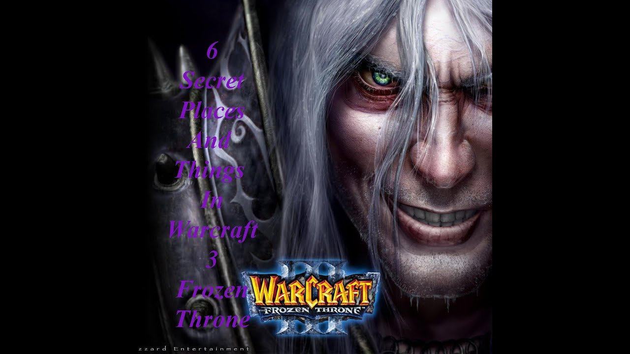 6 Secret Places And Things in Warcraft 3 Frozen Throne