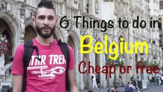 6 Belgium Budget Travel Tips