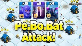 TH12 Pe.Bo.Bat Attack Strategy 2019! 15 Max Bowler 4 Pekka 5 Bat Spell Destroy TH12 War Easy 3 Star