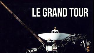 🚀 LE GRAND TOUR