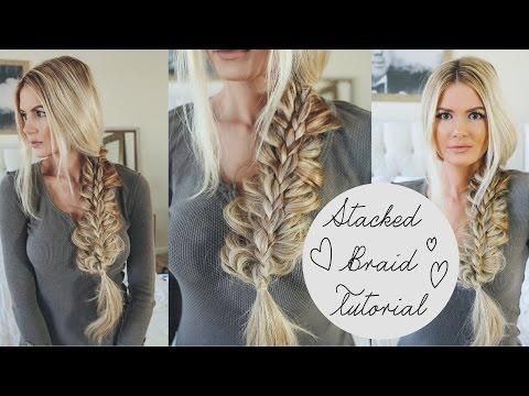 TUTORIAL | Stacked Braid Tutorial