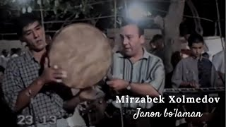 Mirzabek Xolmedov - Janon bo'laman (jonli ijro 1996)