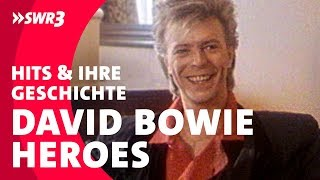 Die Wahrheit über: David Bowie – Heroes | Die größten Hits und ihre Geschichte | SWR3