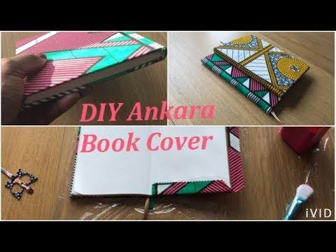 "DIY book cover made with Ankara ""NO Sewing"""