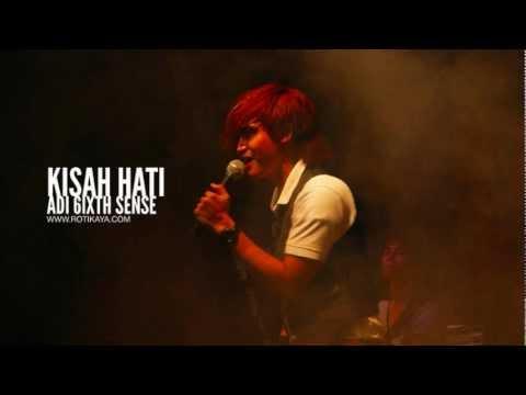 Kisah Hati - Adi 6ixth Sense (ORIGINAL VERSION)