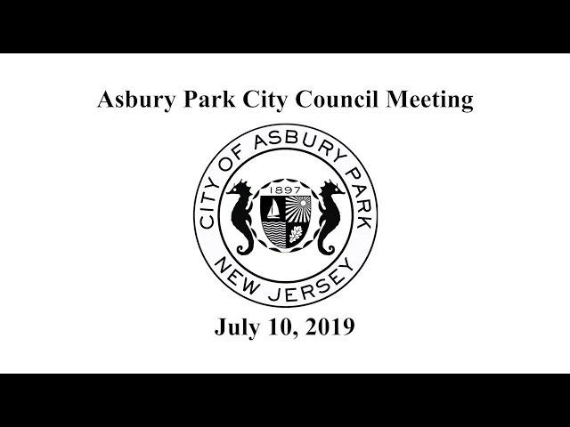 Asbury Park City Council Meeting - July 10, 2019
