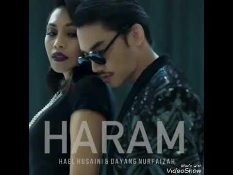 HARAM Hael Husaini ft Dayang Nurfaizah official audio