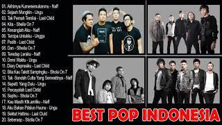 Download (Best Pop Indonesia Terbaik) Naff, Ungu, Last Child, Sheila On 7 - Lagu Terbaik Sepanjang Masa