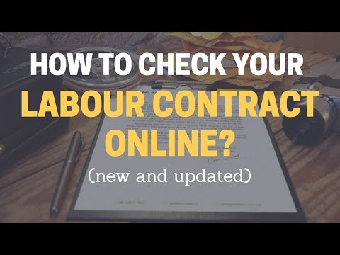 How to check your Labour Contract details? (New and Updated 2017)