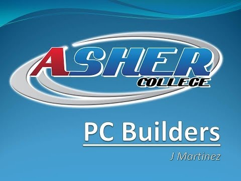 Asher Dallas Lecture - PC BUILDERS by J Martinez