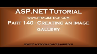 Creating an image gallery using asp net and c#   Part 140