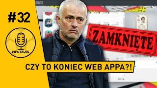 Czy to koniec Web Appa?! - FIFA TALKS #32