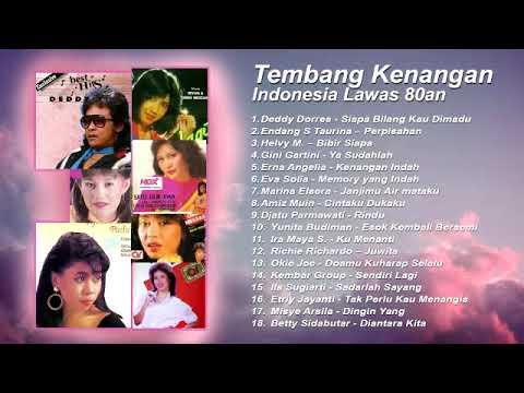 Kompilasi Tembang Kenangan Indonesia Lawas 80an