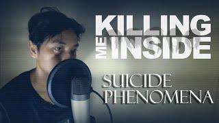 Download Mp3 Killing Me Inside - Suicide Phenomena  Cover