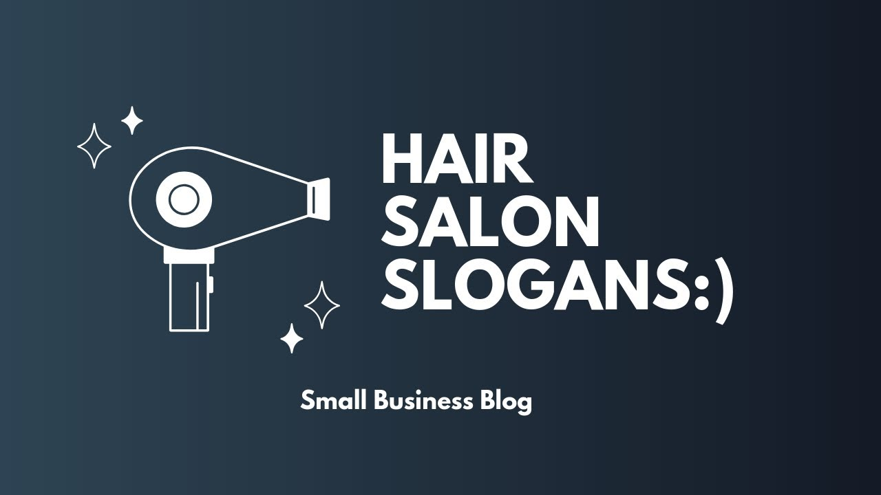 Great Hair Salon Slogans and Taglines