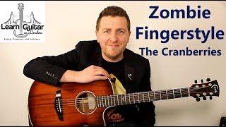 Zombie - Fingerstyle Guitar Tutorial - The Cranberries - Drue James