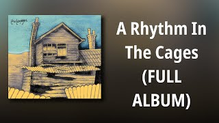 The Taxpayers // A Rhythm In The Cages (FULL ALBUM)