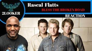Rascal Flatts - Bless The Broken Road - 2Looker Reaction Video