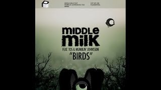 Middle Milk feat Mumblin