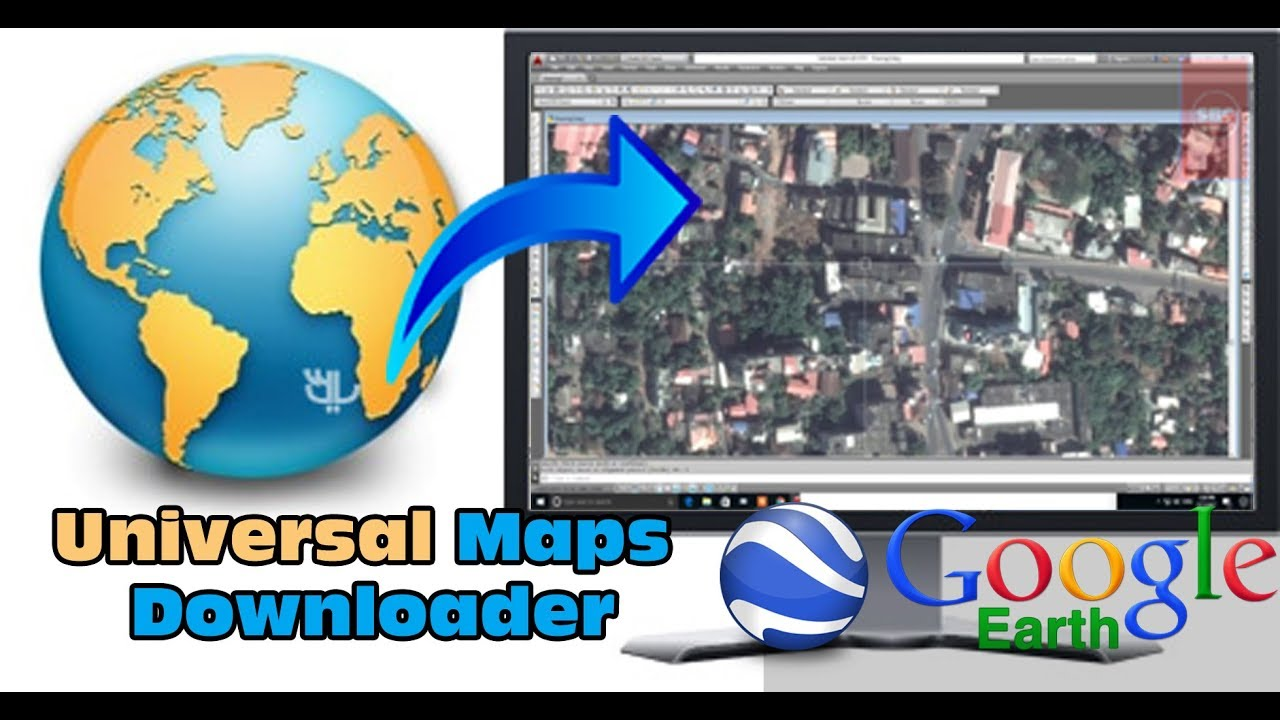 how to Insert, georeference google earth image using universal map  downloader