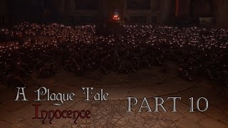 A Plague Tale Innocence l Part 10 l Gameplay FR