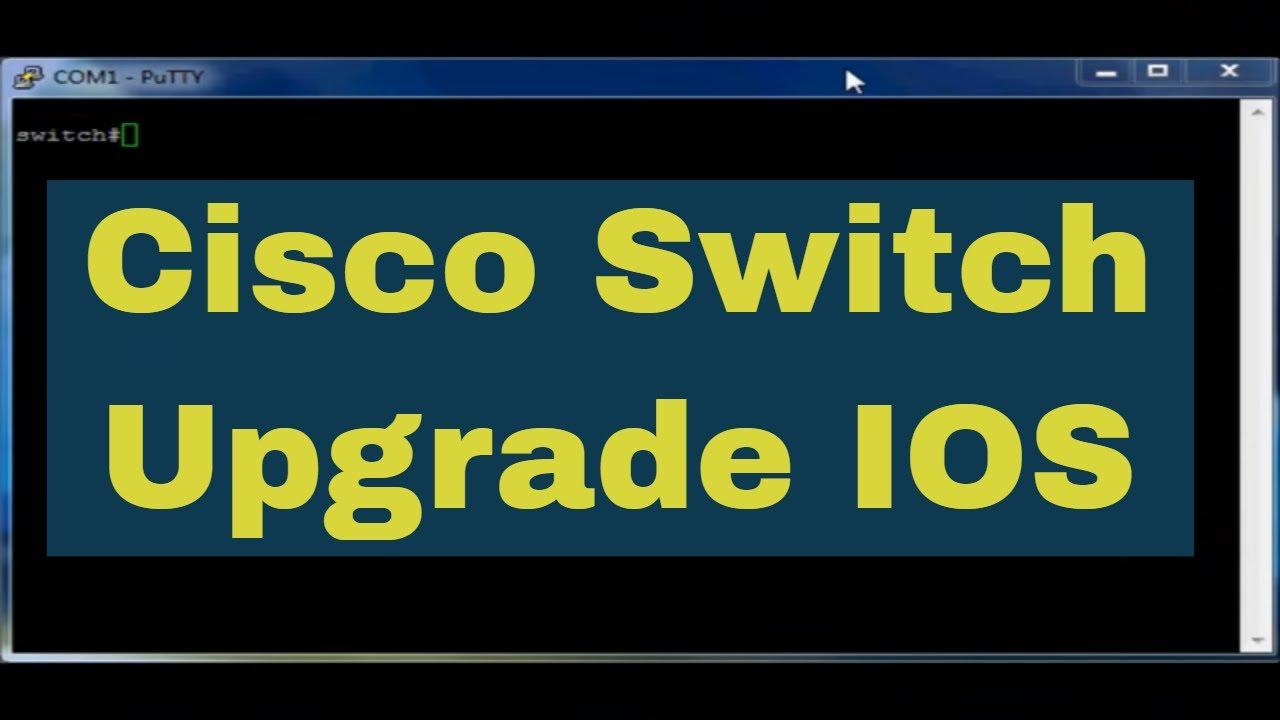 Upgrade Switch Cisco 2960 IOS