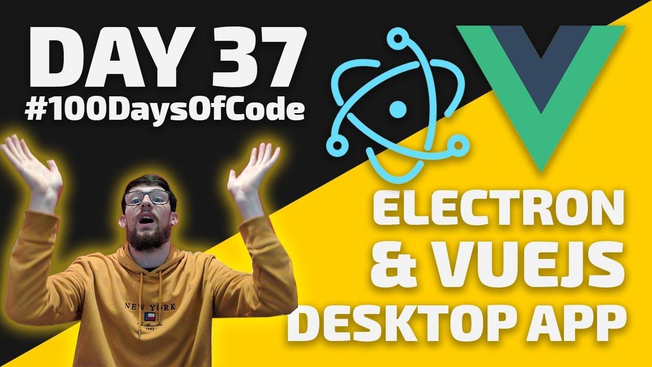 How to code a Vue js & Electron Desktop App