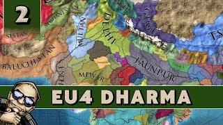 Europa Universalis 4 Dharma - Part 2 - Let's Play EU4 as Delhi