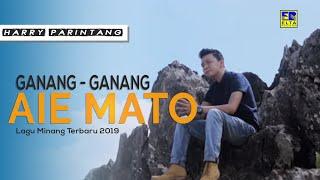 Gambar cover Harry Parintang - Ganang Ganang Aia Mato [Official Music Video] Lagu Minang Terbaru 2019