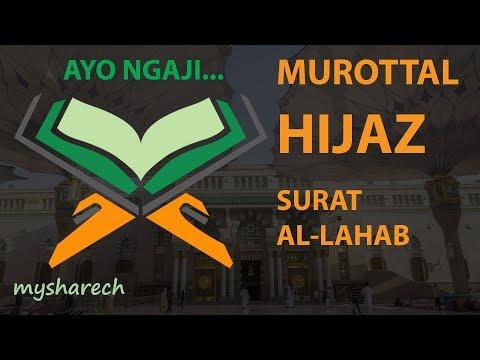 murottal-terbaik-tartil-alquran-juz-30-surat-al-lahab-lagu-/-irama-hijaz-merdu-terbaru
