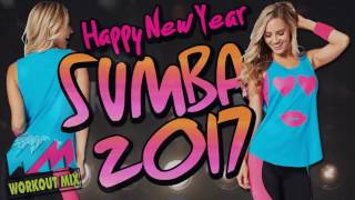 ZUMBA MUSIC HAPPY NEW YEAR 2017 (WORKOUT MIX)
