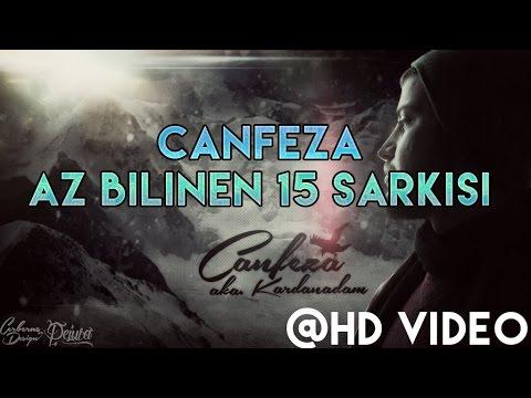 Canfeza'nın Az Bilinen 15 Şarkısı