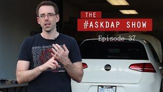 #AskDAP Episode 37 | MK7 Lemon Law, TSI vs FSI and MK7 Mods......Ummmm