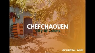 #Chefchaouen - City of colors - Morocco HD