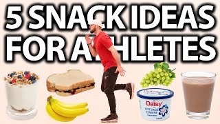 5 HEALTHY SNACKS FOR ATHLETES!