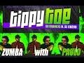 Tippy Toe - DJ Francis ft. El Chevo - Zumba with Paulo