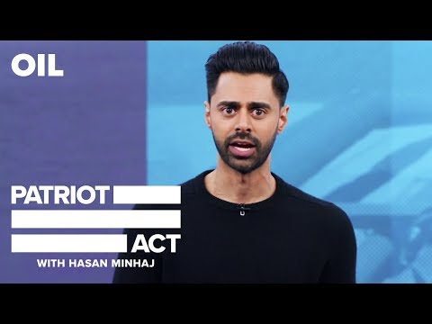Oil | Patriot Act with Hasan Minhaj | Netflix