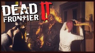 THE ZOMBIES CAN OPEN DOORS?! ( ._.) - Dead Frontier 2 Gameplay Part 2