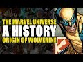 A History of The Marvel Universe - Part 9 - Origin of Wolverine