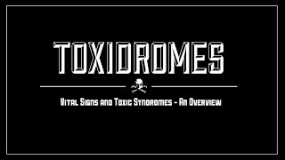 Toxidromes - Vital Signs and Toxic Syndromes - MEDZCOOL