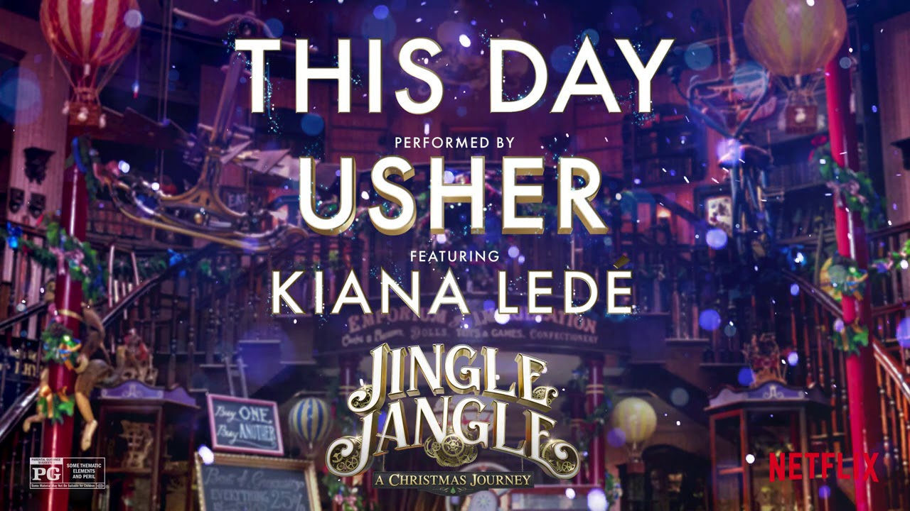 Usher - This Day (feat. Kiana Ledé) (from Jingle Jangle: The Soundtrack) [Official Audio]