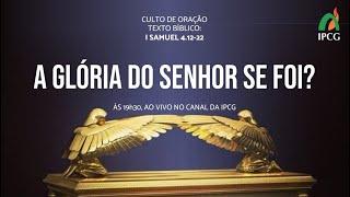 CULTO DE ORAÇÃO - 24/11/2020