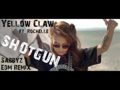 Yellow Claw Ft. Rochelle - Shotgun (Sabbyz...