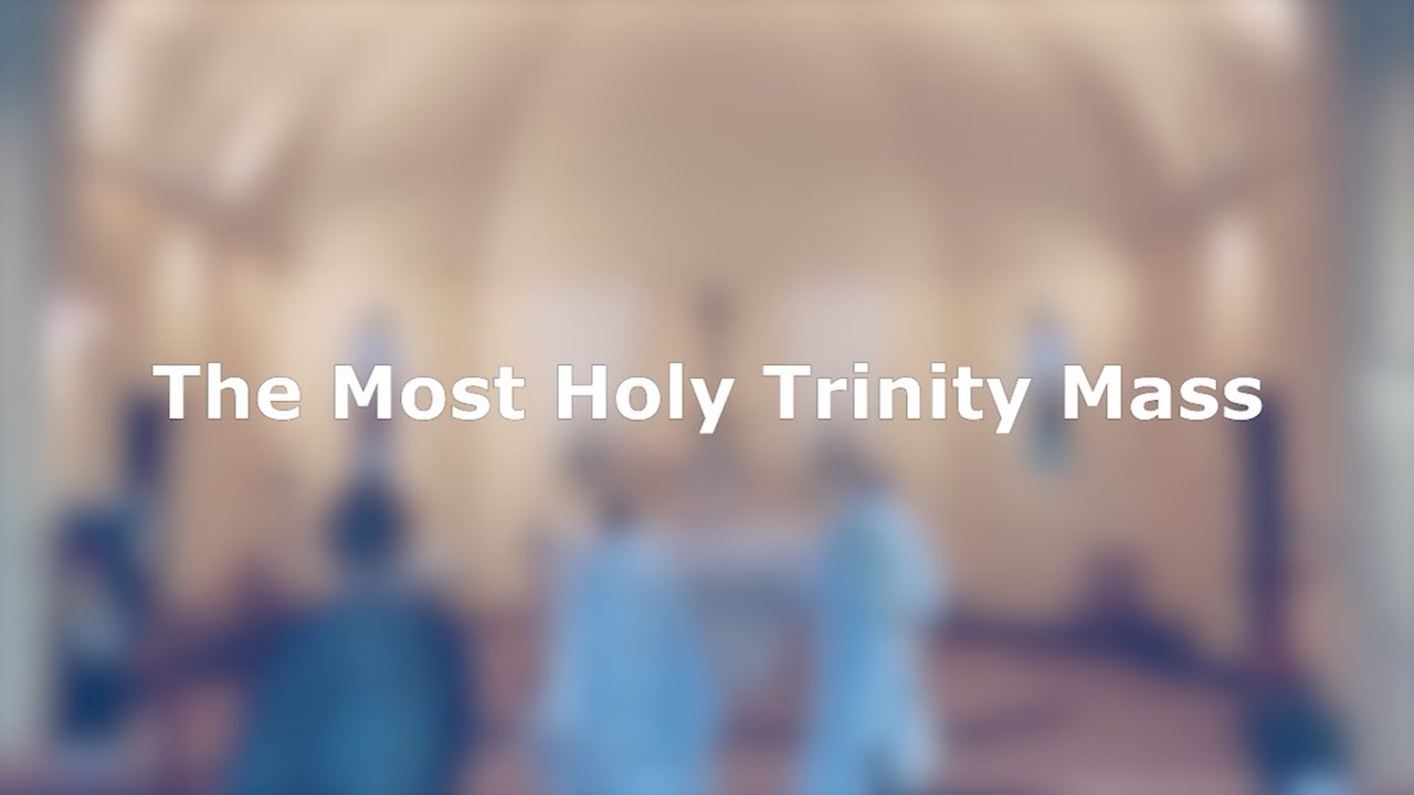 The Most Holy Trinity Mass 2020 - Busselton Catholic Parish