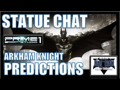 "Statue Chat: My ""Top 5 Predictions"" Arkham Knight Villains From Prime 1 Studio"