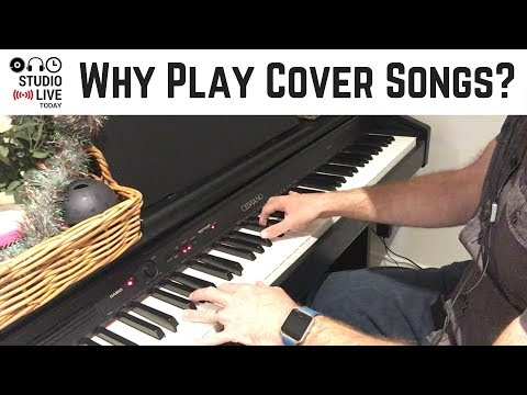 How cover songs can help your songwriting