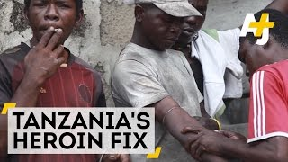 Tanzania's Heroin Fix | AJ+ Docs