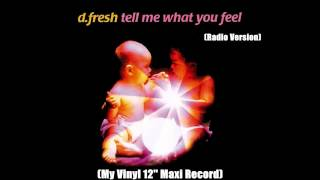Watch Dfresh Tell Me What You Feel video