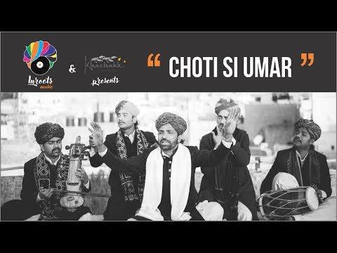 Choti si Umar - Rajasthani Folk Song| Inroots Music